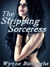 The Stripping Sorceress