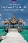 Belize - The Cayes