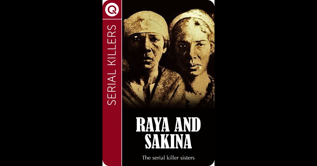 Serial Killers: Raya and Sakina by Quik eBooks on iBooks