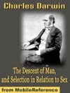 The Descent Of Man And Selection In Relation To Sex