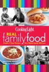 Cooking Light Real Family Food