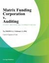 Matrix Funding Corporation V Auditing