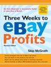 Three Weeks To EBay Profits Revised Edition