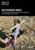 2012 Welthunger-Index: Herausforderung Hunger