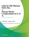 Libertyville Datsun Sales Inc V Nissan Motor Corporations In US A