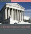 Supreme Court Decisions Cherokee Nation V Georgia