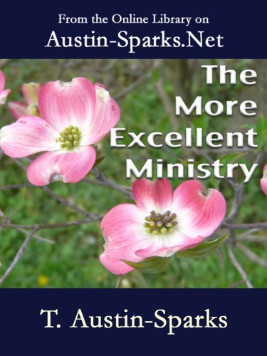The More Excellent Ministry