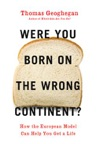 Were You Born On The Wrong Continent