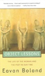 Object Lessons The Life Of The Woman And The Poet In Our Time