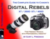 The Complete Guide To Canons Digital Rebels Xt  350D And Xti  400D Cameras