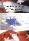 The River Rats Of Vietnam