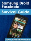 Samsung Droid Fascinate Survival Guide
