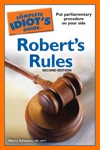 The Complete Idiots Guide To Roberts Rules 2nd Edition