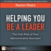Helping You Be A Leader The Vital Role Of Your Administrative Assistant