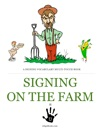 Signing On The Farm