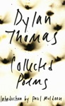 The Collected Poems Of Dylan Thomas The Original Edition