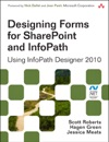 Designing Forms For SharePoint And InfoPath