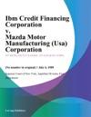 Ibm Credit Financing Corporation V Mazda Motor Manufacturing Usa Corporation