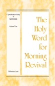The Holy Word for Morning Revival - Crystallization-Study of Genesis, Volume 4