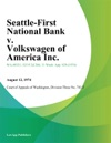 Seattle-First National Bank V Volkswagen Of America Inc