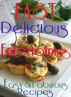 Fast Delicious And Entertaining