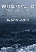 Pressure Falling: Short Stories of Stormy Seas