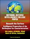 National Defense Intelligence College Paper Beneath The Surface - Intelligence Preparation Of The Battlespace For Counterterrorism - Bin Laden Al-Qaida Jihad Horn Of Africa Hezbollah