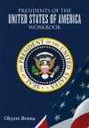 Presidents Of The United States Of America Workbook