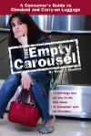 The Empty Carousel A Consumers Guide To Checked And Carry-on Luggage