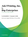 AJ Printing Inc V DSP Enterprises LLC