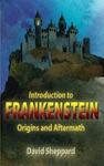 Introduction To Frankenstein Origins And Aftermath