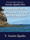 Fundamental Questions Of The Christian Life