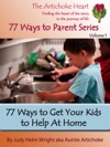 77 Ways To Get Your Kids To Help At Home