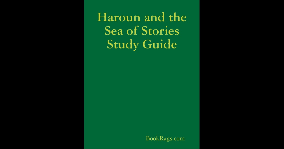 hauroun and the sea of stories Start studying haroun and the sea of stories learn vocabulary, terms, and more with flashcards, games, and other study tools.