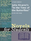 A Study Guide For Julia Alvarezs In The Time Of The Butterflies