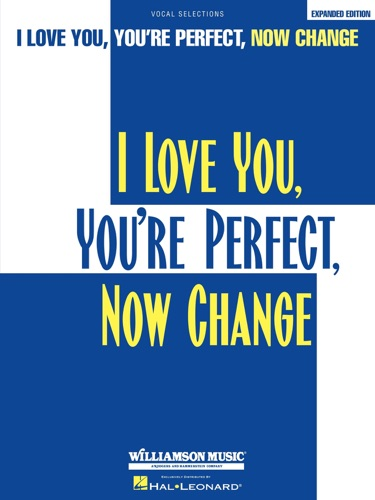 I Love You Youre Perfect Now Change Songbook
