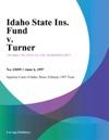 Idaho State Ins Fund V Turner