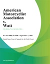 American Motorcyclist Association V Watt