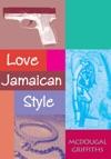 Love Jamaican Style
