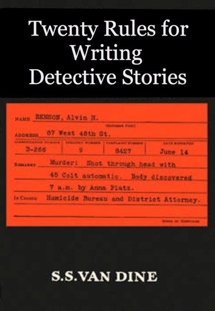 s s van dineのtwenty rules for writing detective storiesを ibooks で