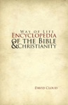 Way Of Life Encyclopedia Of The Bible And Christianity