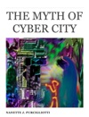 The Myth Of Cyber City