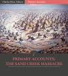 Primary Accounts The Sand Creek Massacre