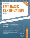 Master The EMT-Basic Certification Exam All About The EMT