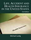 Life Accident And Health Insurance In The United States