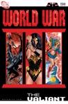 World War III 2 The Valiant 2