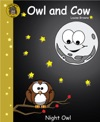 Owl And Cow Night Owl