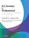 U Jessamy V Waltonsteed