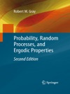 Probability Random Processes And Ergodic Properties