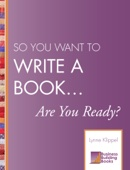 So You Want to Write a Book… Are You Ready?